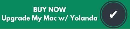 Buy Now: Upgrade My Mac with Yolanda