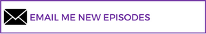 Email Me New Episodes