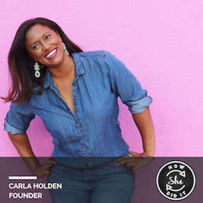 Carla Holden ◆ Founder, Her Business Boutique