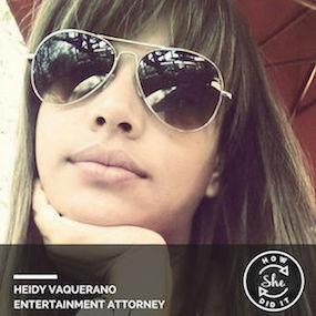 Heidy Vaquerano ◆ Entertainment Attorney | Managing Director, Girls in Tech LA